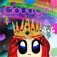 Cloudgirl and the Rainbow Rescue by Sahag Gureghian Book ...
