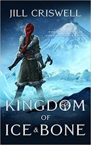 Kingdom of Ice and Bone (The Frozen Sun Saga, #2)