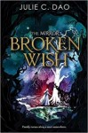 The Mirror: Broken Wish (The Mirror, #1)