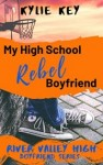 My High School Rebel Boyfriend