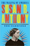 Susan B. Anthony: The Making of America #4