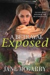 A Betrayal Exposed (Not Every Girl Book 3)