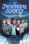 The Mystery of the Moon Tower (The Pathfinders Society)