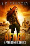 After: After Zombie Series Book 1