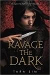 Ravage the Dark (Scavenge the Stars, #2)