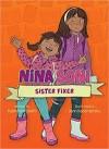 Nina Soni: Sister Fixer