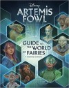Artemis Fowl: Guide to the World of Fairies