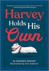 Harvey Holds His Own (The Harvey Stories, #2)