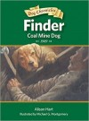 Finder, Coal Mine Dog