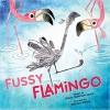 Fussy Flamingo