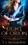 Light of Orion-Guardians of Orion Book 2