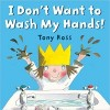 I Don't Want to Wash my Hands!