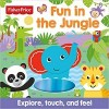 Fisher- Price Fun in the Jungle: Explore, Touch, and Feel
