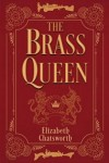 The Brass Queen