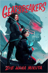 Gearbreakers (Gearbreakers, #1)