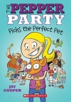 The Pepper Party Picks The Perfect Pet (The Pepper Party, #1)