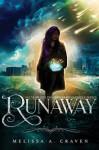 Runaway : Immortals of Indriell