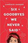 Six Goodbyes We Never Said