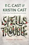 Spells Trouble (Sisters of Salem, #1)