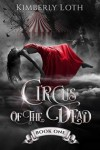 Circus of the Dead Book One