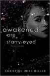 Awakened Are the Starry-Eyed