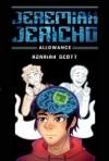 Jeremiah Jericho: Allowance (book 1)