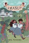 Manu: A Graphic Novel