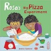 Rosa's Big Pizza Experiment (Rosa's Workshop)