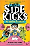 No Adults Allowed (Super Sidekicks #1)