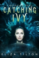 Catching Ivy
