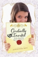 Cordially Uninvited