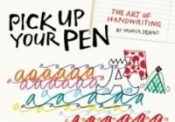 Pick Up Your Pen: The Art of Handwriting