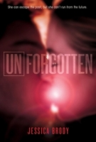 Unforgotten (Unremembered #2)