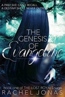 The Genesis of Evangeline