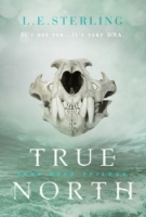 True North (True Born Trilogy)