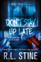 Don't Stay Up Late (Fear Street Relaunch #2)