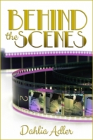 Behind the Scenes (Daylight Falls #1)