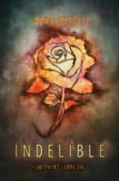 Indelible (The Twixt #1)