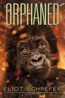 Orphaned (Ape Quartet #4)