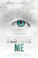 Restore Me (Shatter Me #4)