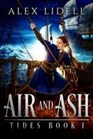 Air and Ash (TIDES Book 1)
