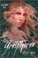 Greythorne (Bloodleaf, #2)
