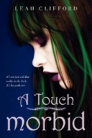 A Touch Morbid (A Touch Trilogy #2)