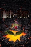 Embers and Echoes (Wildefire #2)