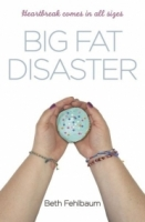 Big Fat Disaster