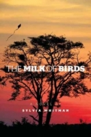 The Milk of Birds - Sylvia Whitman.jpg