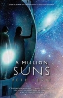A Million Suns (Across The Universe #2)
