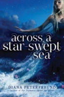 Across a Star-Swept Sea (For Darkness Shows the Stars #2)