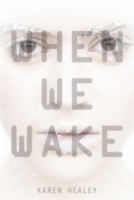 When We Wake (When We Wake #1)
