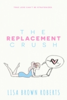The Replacement Crush